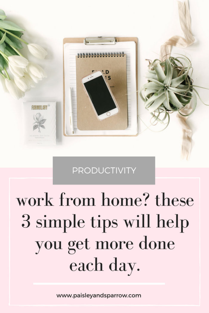 3 Key Working from Home Tips