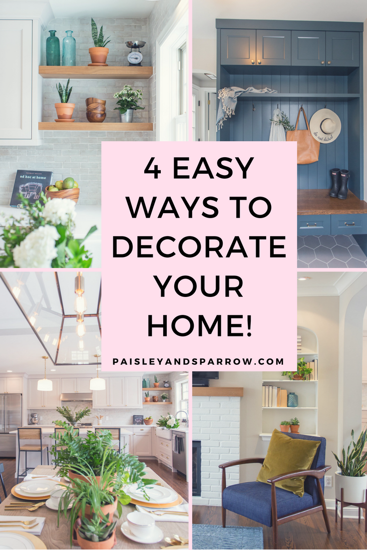 4 easy tips to decorate your home