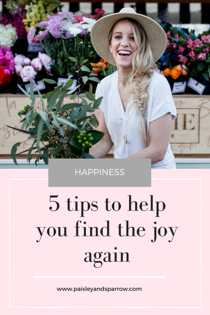 5 tips to help you find the joy again
