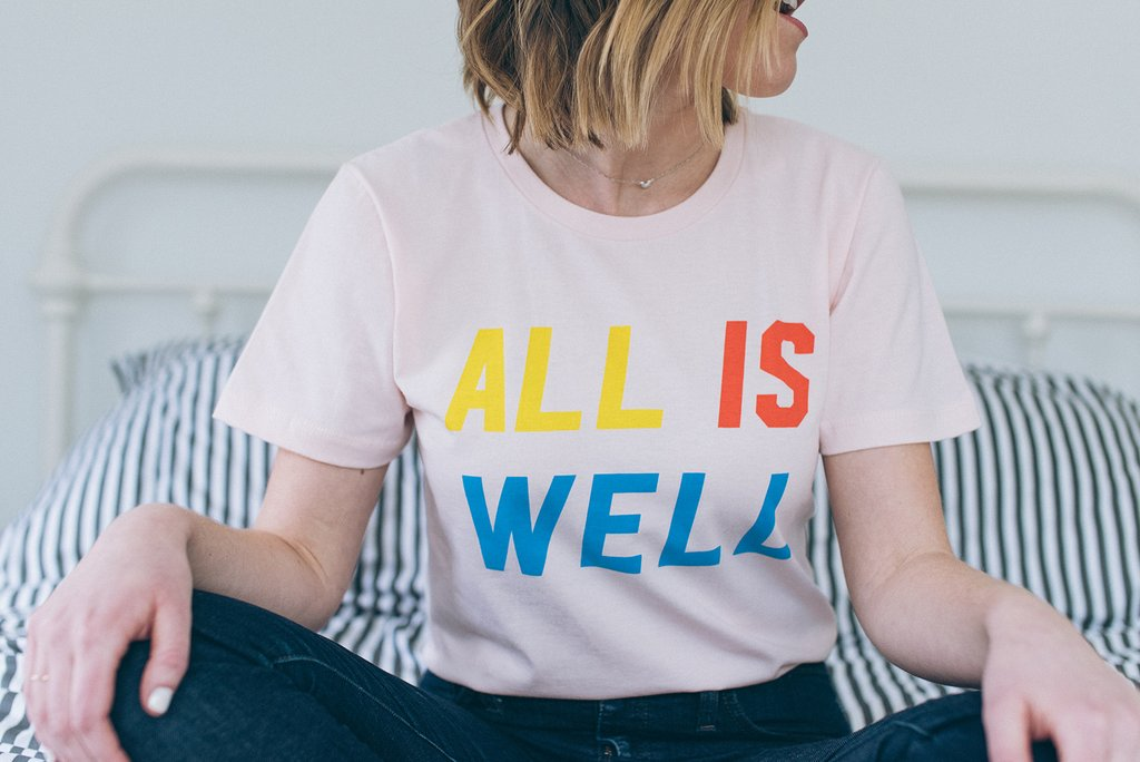 all is well t-shirt