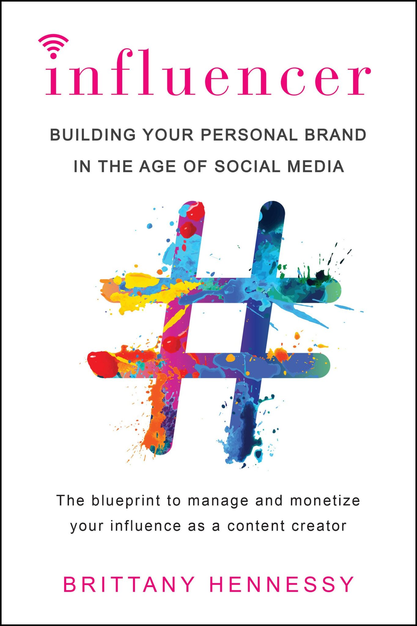 influencer book by Brittany Hennessy