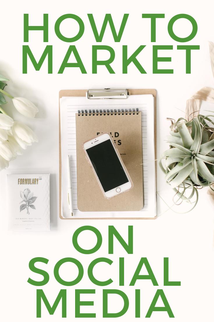 How to Market on Social Media