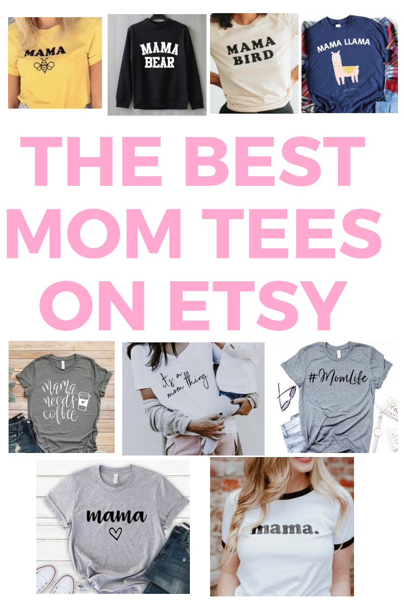 Looking for a mom tee? I've rounded up the 9 best mom shirts on etsy for you! #momlife #momshirts #mamatee