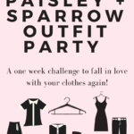 Fall Capsule Wardrobe - the Paisley + Sparrow Outfit Party