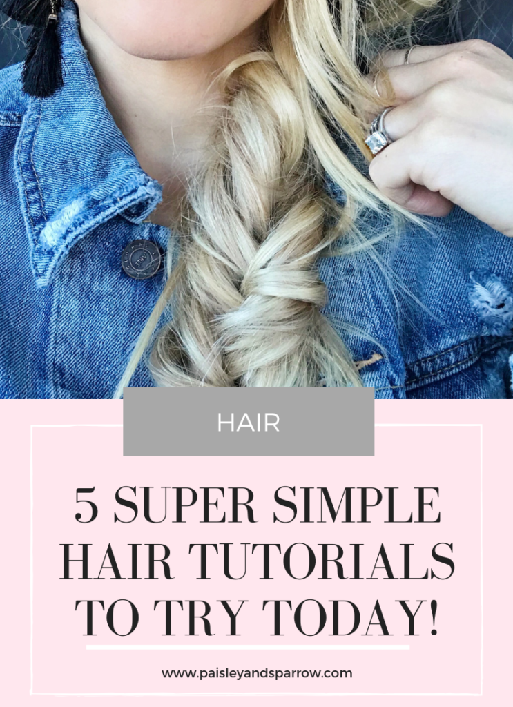 Easy hair tutorials to try today!