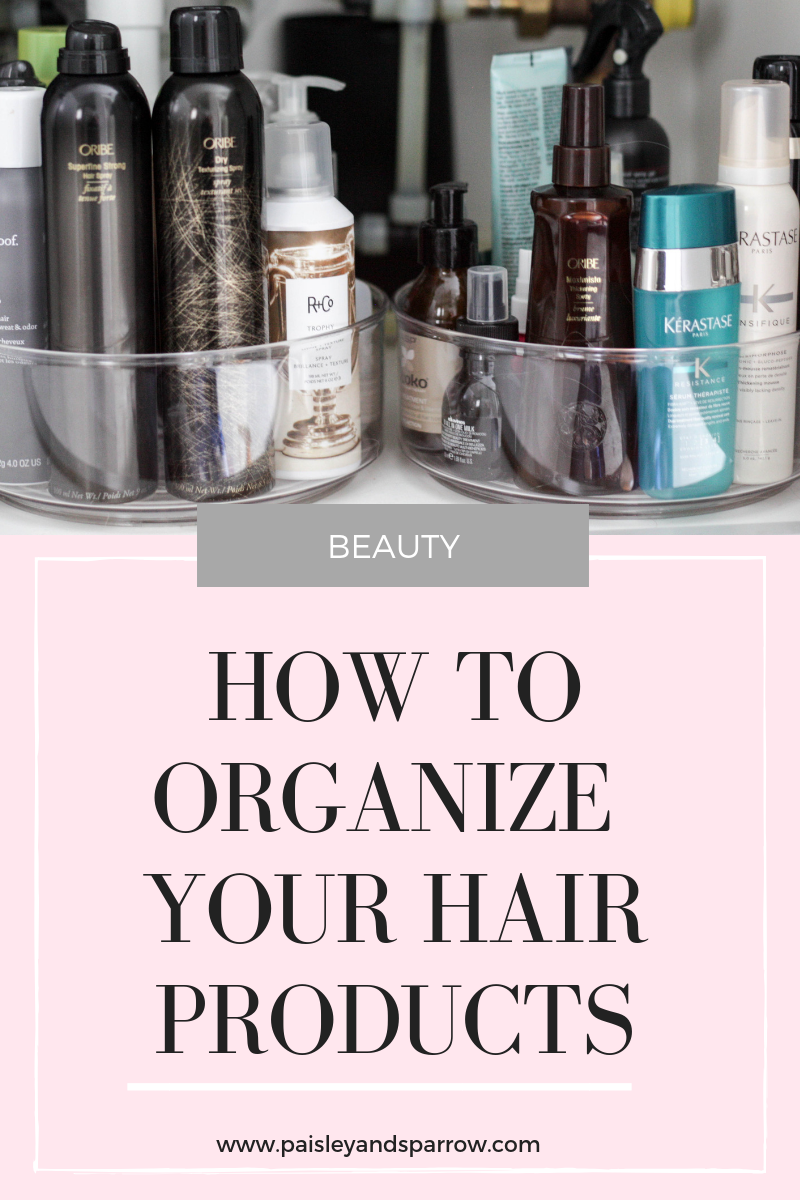 How to organize your hair products in one simple step!