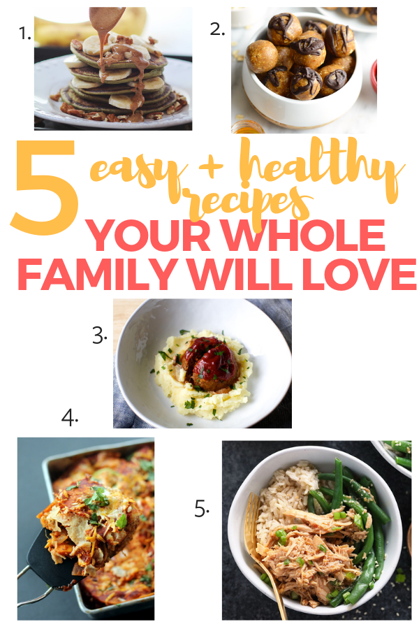 5 easy and healthy recipes your whole family will love