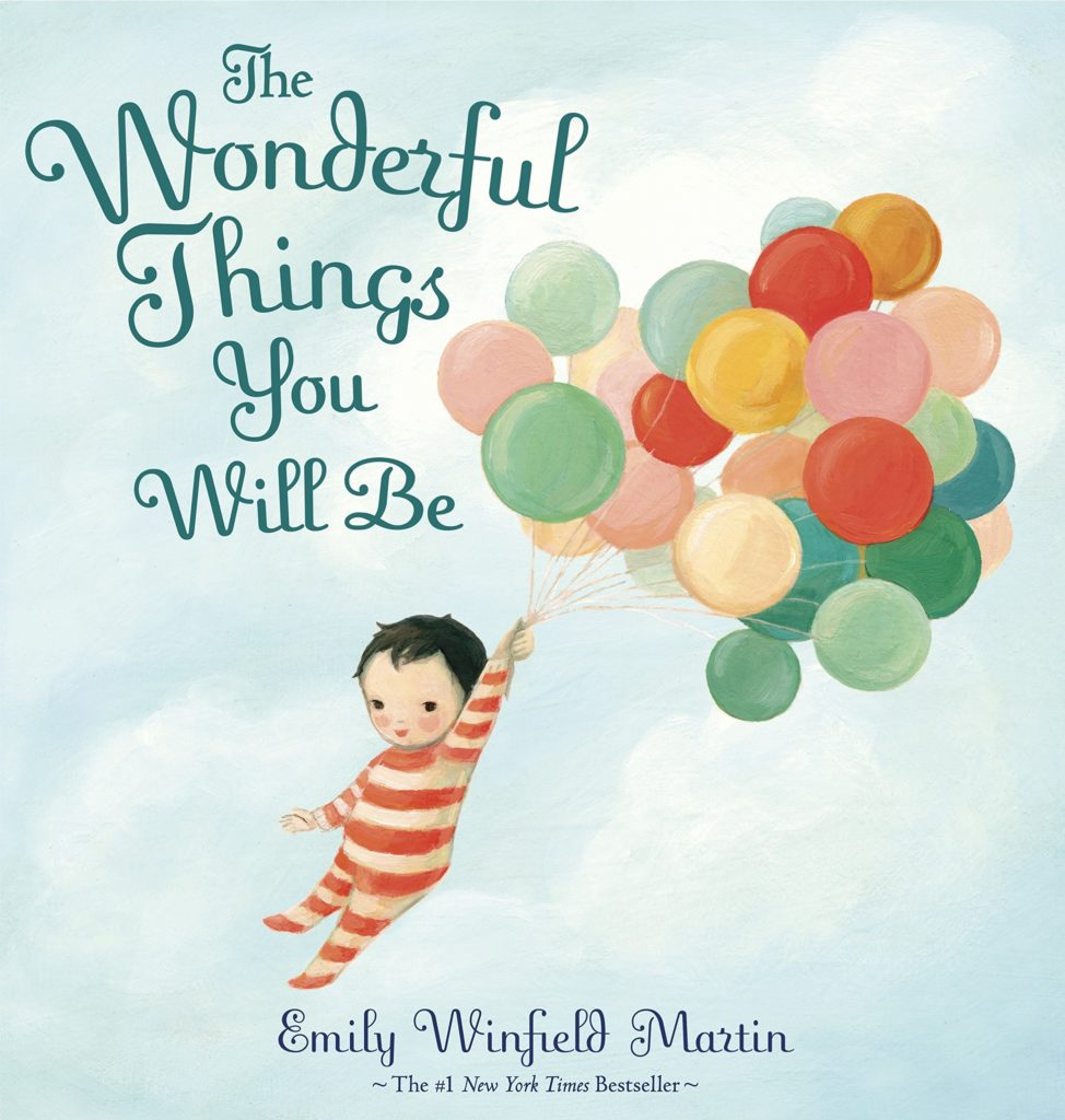 Best Kid Books - The Wonderful Things You Will Be