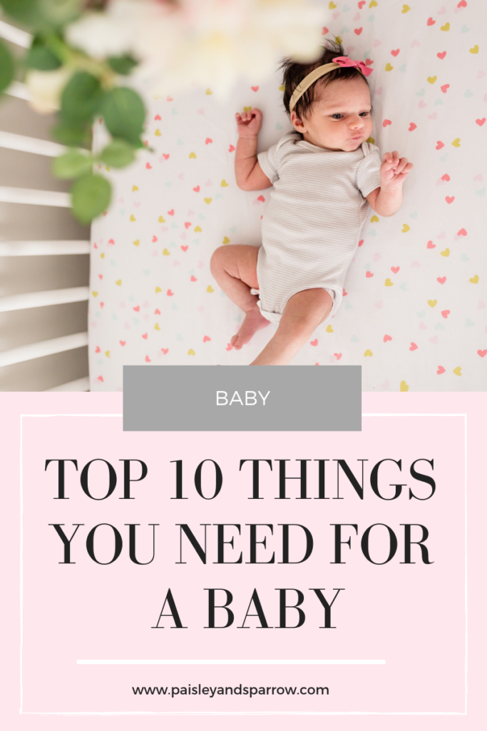 top 10 items you need for a baby