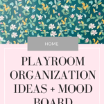 Playroom Ideas + Our Mood Board