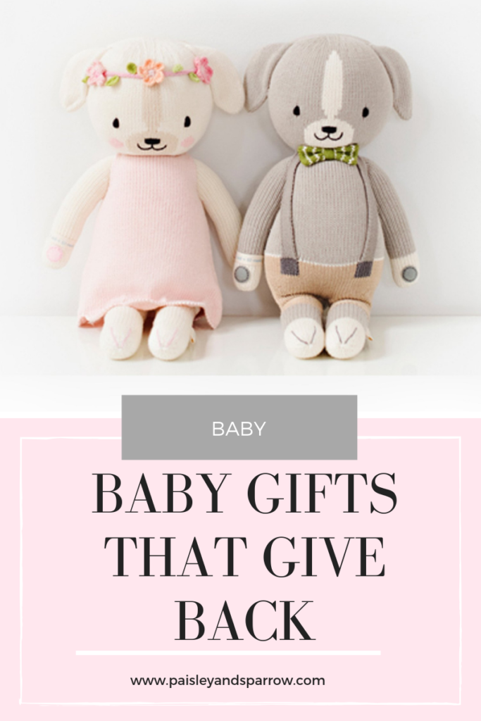 Baby gifts that give back - give a gift with purpose at the next baby shower you attend!