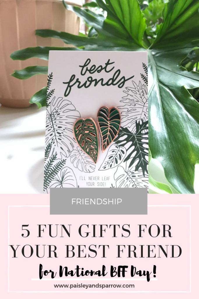 5 fun gifts for National BFF day!