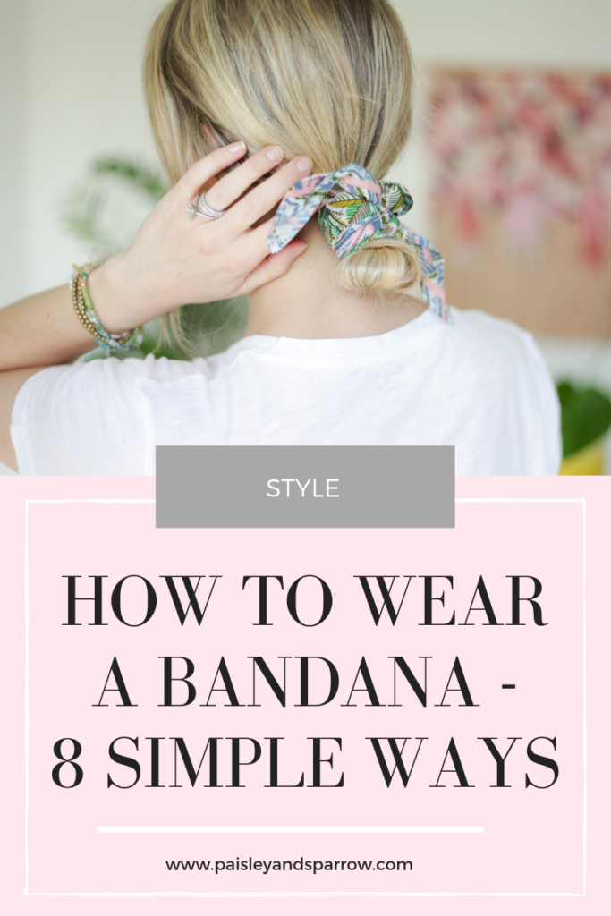 How to Wear a Bandana - 8 Simple Ways (Including a VIDEO!)
