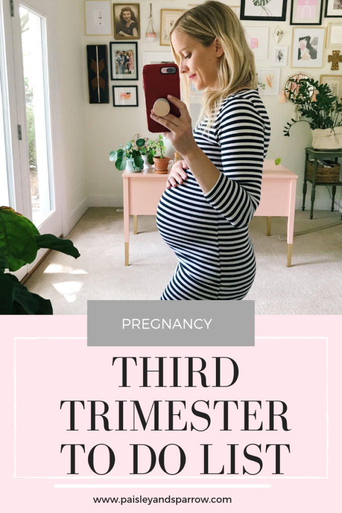 Third trimester checklist - everything you need to do in that last trimester to prepare for your new baby