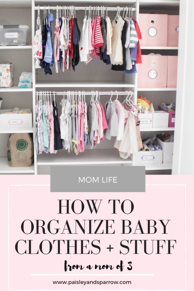 How to Organize Baby Clothes + Stuff from a mom of 3! Tips, tricks and hacks to help keep you organized.