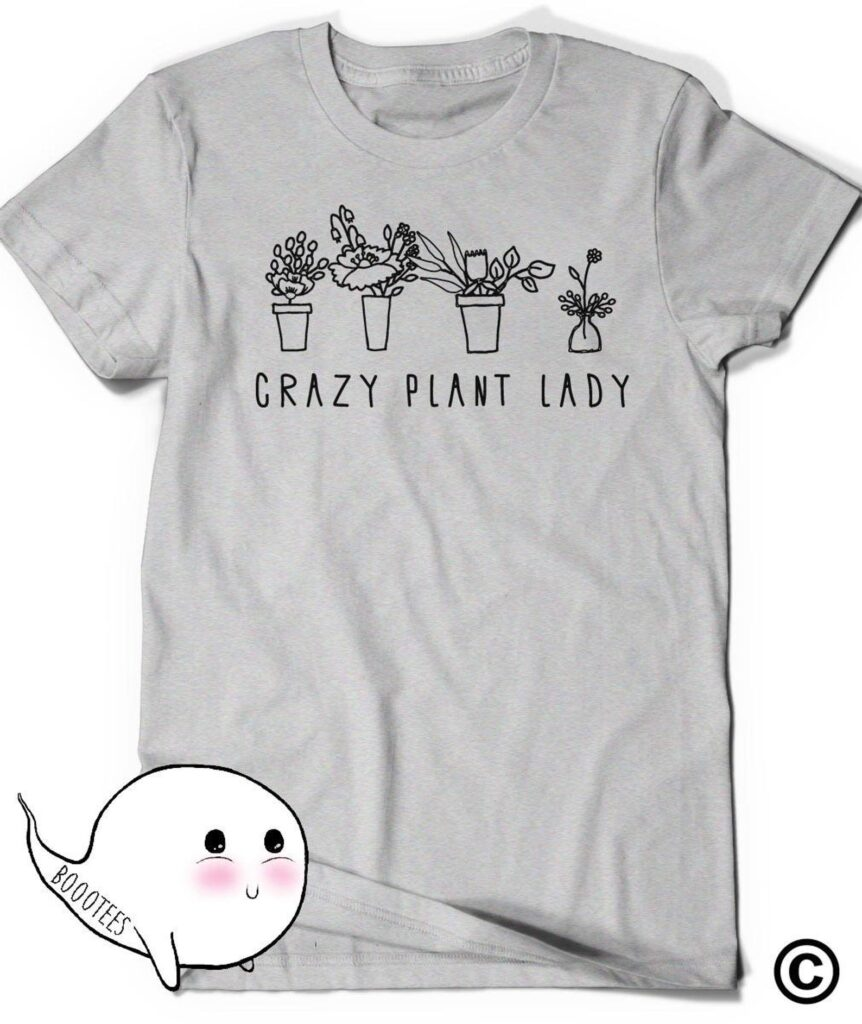 Crazy plant lady graphic tee from etsy.