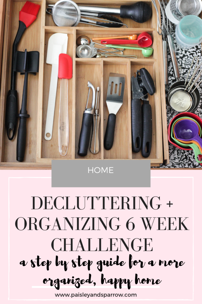 How to Declutter + Organize Your Home