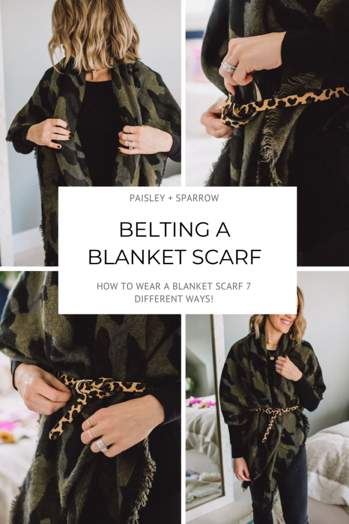 Belt your blanket scarf to give your body some definition