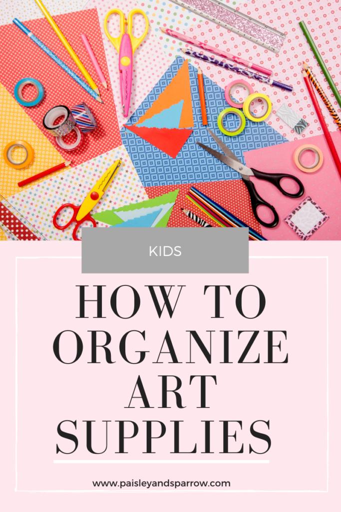 Purging + Organizing Your Kids Art Supplies