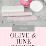 Olive and June Review - Is it worth it?