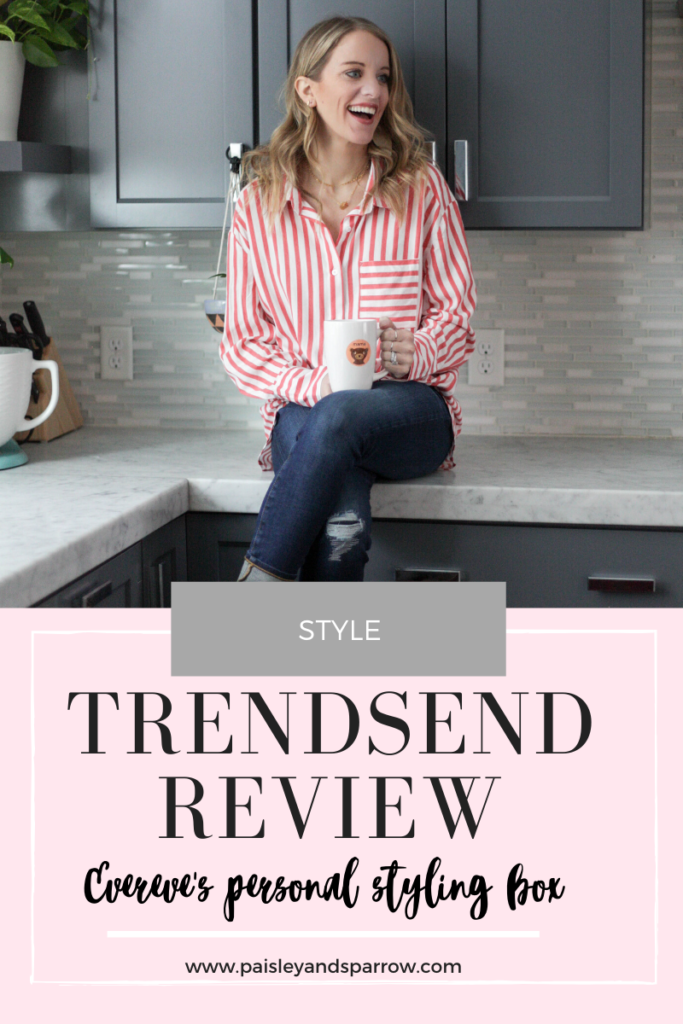 Trendsend reviews - everyeve's personal styling box