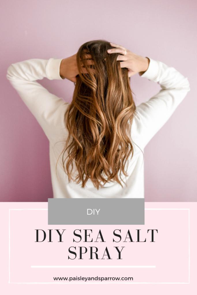 Diy Sea Salt Spray For Beachy Waves Paisley Sparrow