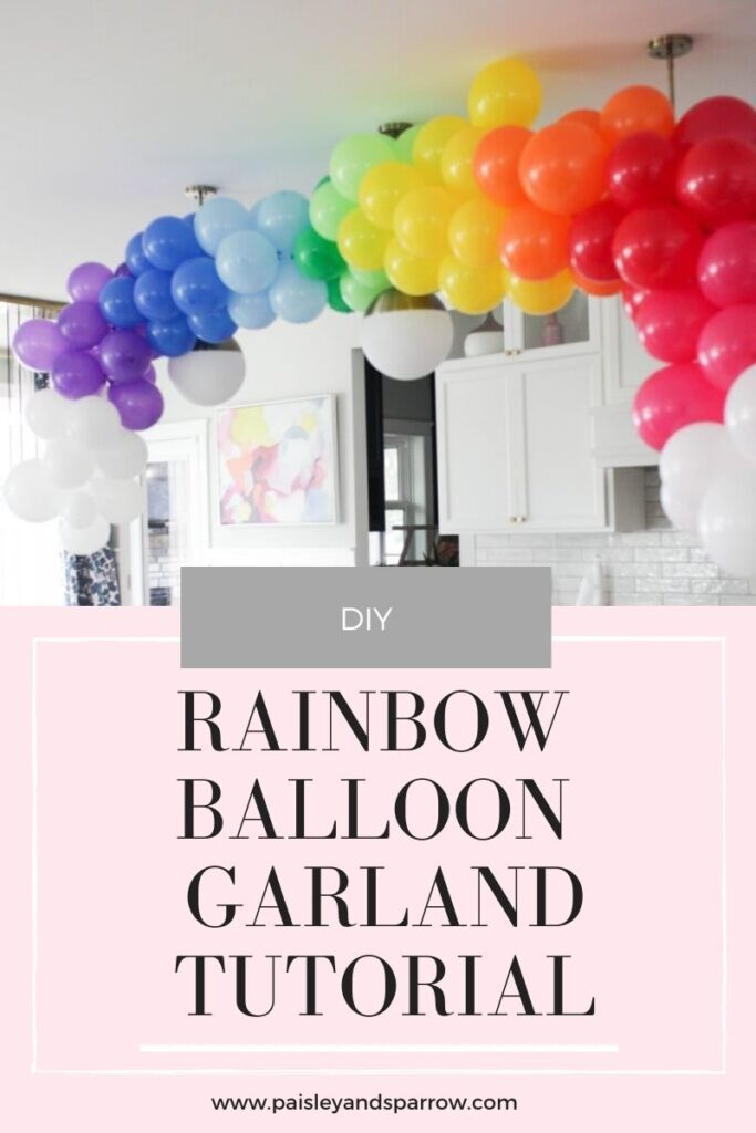 How To Make A Rainbow Balloon Garland Paisley Sparrow