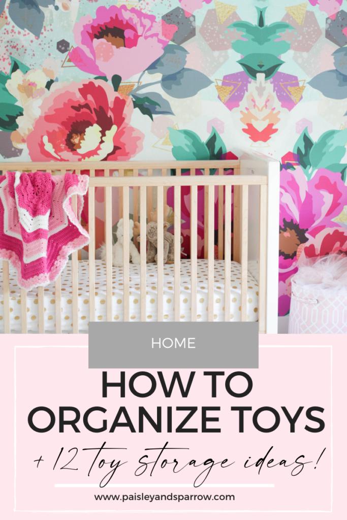 How to Organize Toys & 12 Amazing Toy Storage Ideas