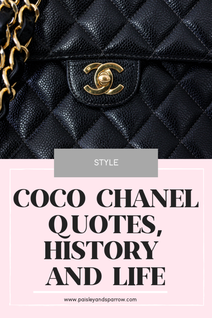 34 Best Coco Chanel Quotes, History & Life