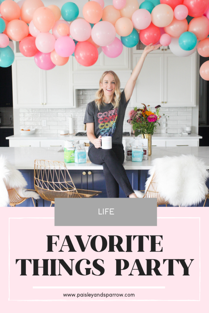 A Favorite Things Party is a great way to gather friends together and share a favorite item with them! Here's exactly how to host one!