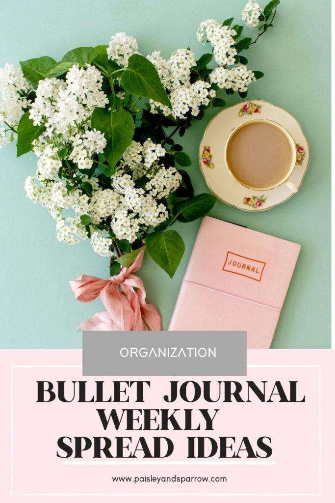 Bullet Journal Weekly Spread Tips & Ideas